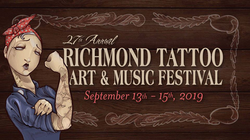 Richmond Tattoo, Art & Music Festival - September 13th - 15th, 2019
