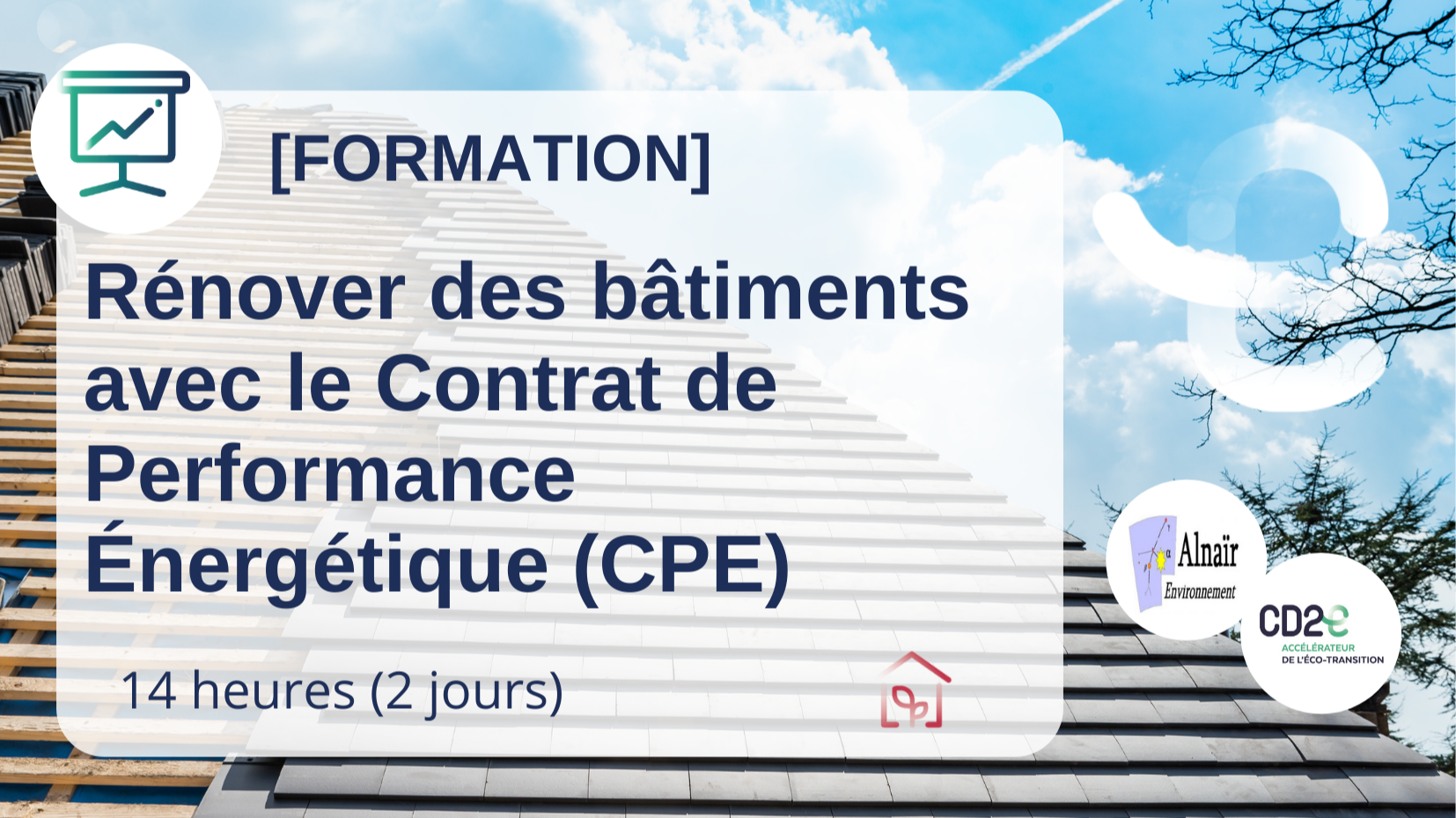 Représentation de la formation : CPE - Rénover des bâtiments avec le contrat de performance énergétique