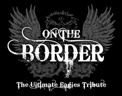 BT - On The Border (The Ultimate Eagles Tribute) - July 23, 2021, doors 6:30pm
