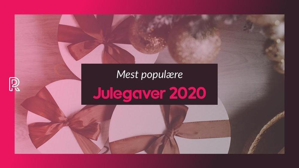 De mest populære julegaver 2020
