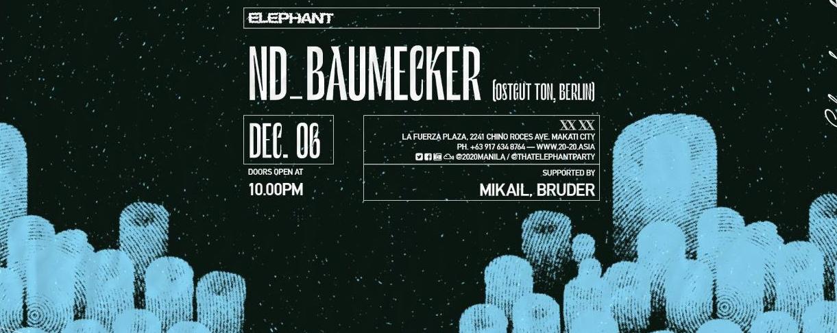 Elephant w/ nd_baumecker (Ostgut Ton, Berlin)