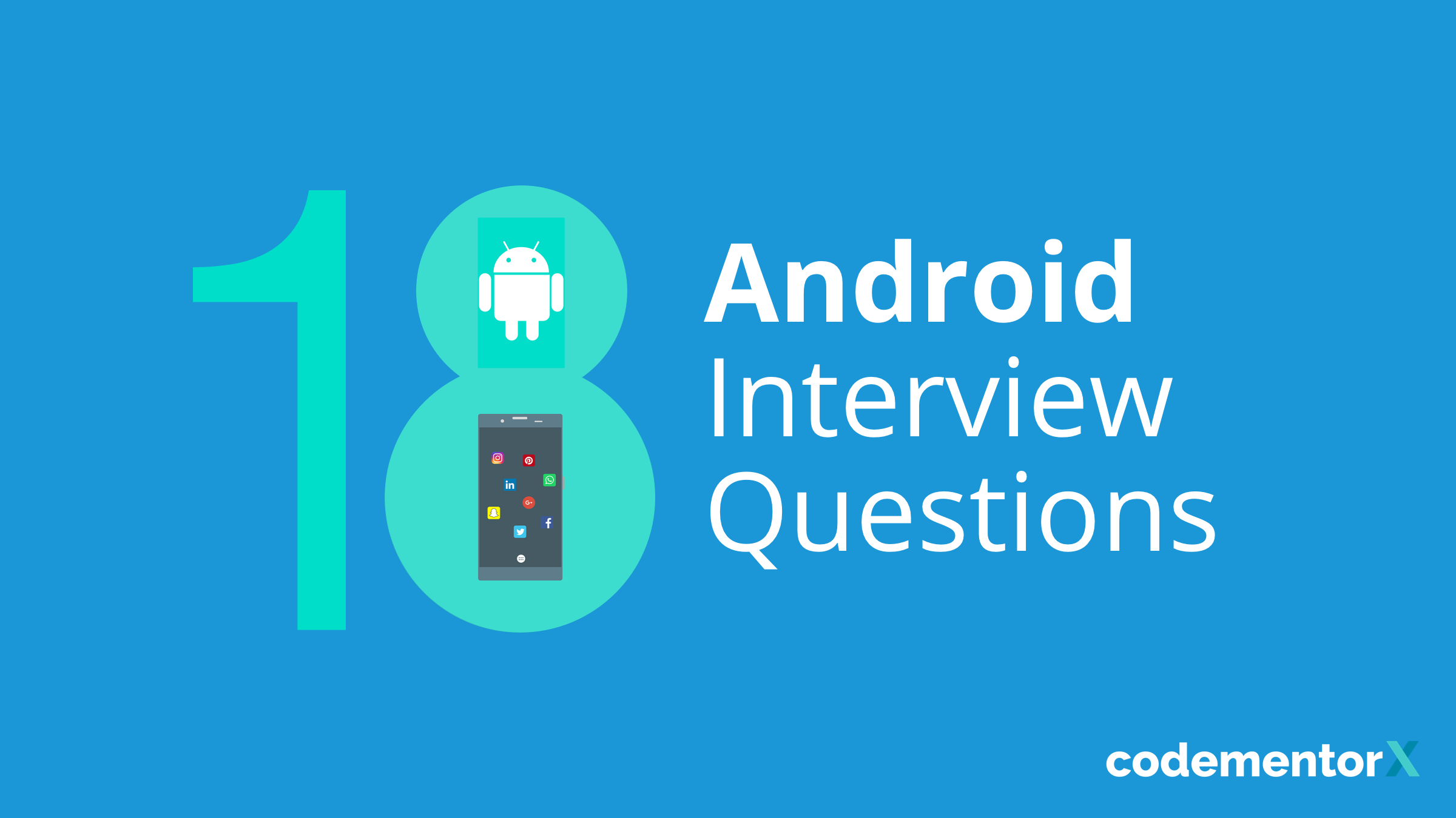 Android Interview Questions Github 18 android interview questions to ask an app developer