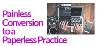 Painless Conversion to a Paperless Practice