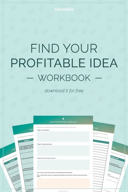 Find your profitable business idea to start making money online with online courses. Download our workbook to get started!
