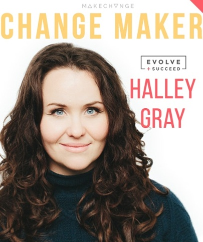 Halley Gray of Evolve and Succeed is a content marketing master, business entrepreneur and has popularized