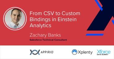 From CSV to Custom Bindings in Einstein Analytics [VIDEO]