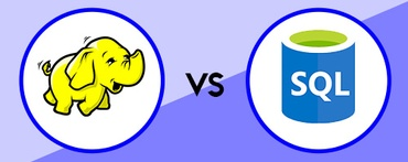 Hadoop vs. SQL — Which is Better for Data Management?