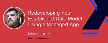 Redeveloping Your Established Data Model Using a Managed App [VIDEO]
