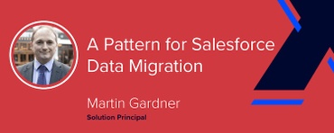 A Pattern for Salesforce Data Migration [VIDEO]