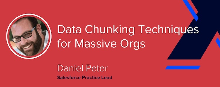 Data Chunking for Massive Orgs