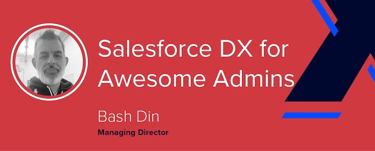Salesforce DX Administration