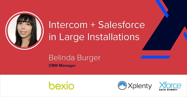 Intercom + Salesforce in Large Installations