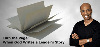Turn the Page: When God Writes a Leader's Story