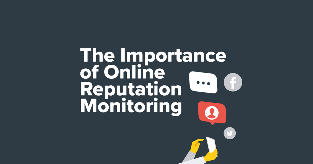 The Importance of Online Reputation Monitoring