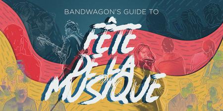 Bandwagon's Guide to Fête de la Musique 2019