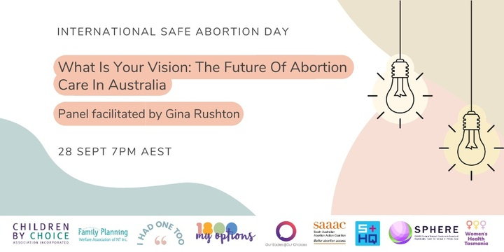 What Is Your Vision: The Future Of Abortion Care In Australia Event Banner