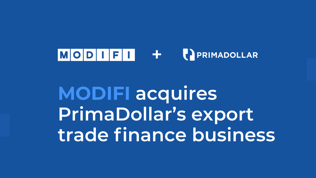 MODIFI acquires PrimaDollar's export trade finance business, PrimaDollar to focus on supply chain trade finance Image