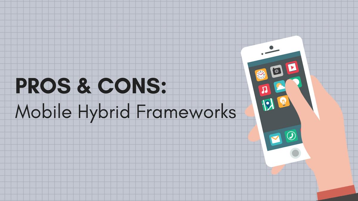 Why Platform-Native Frameworks are Better Than Mobile Hybrid Frameworks