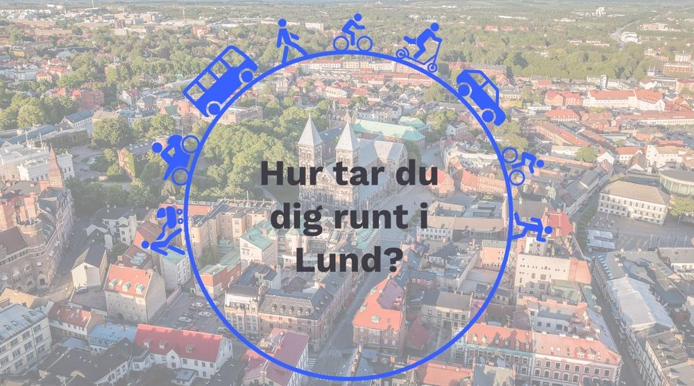 Hur tar du dig runt i Lund? Vilka färdsätt andvänder du?