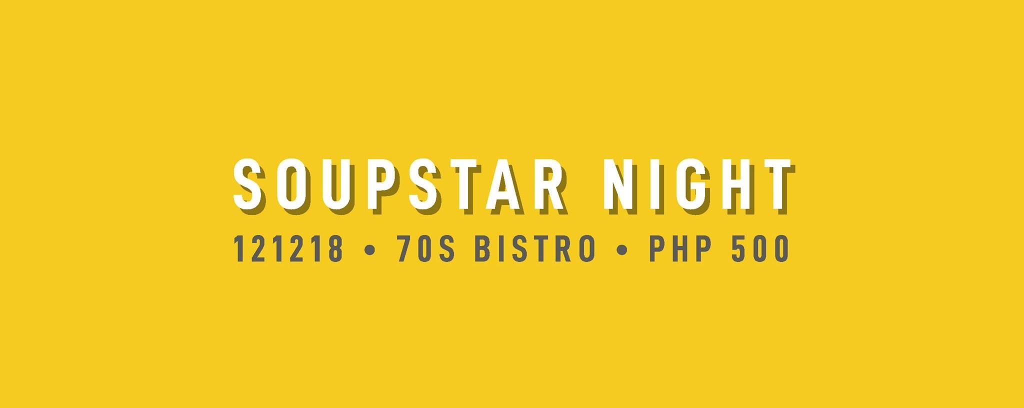 Soupstar Night