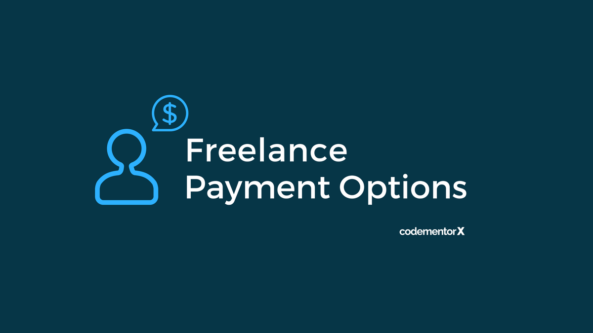 Freelance Payment Options: ACH vs. Wire Transfer vs. Transferwise vs. PayPal vs. Payoneer vs. Bitcoin