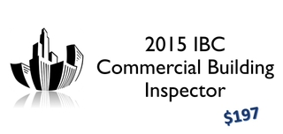 2015  IBC- Commercial Building Inspector