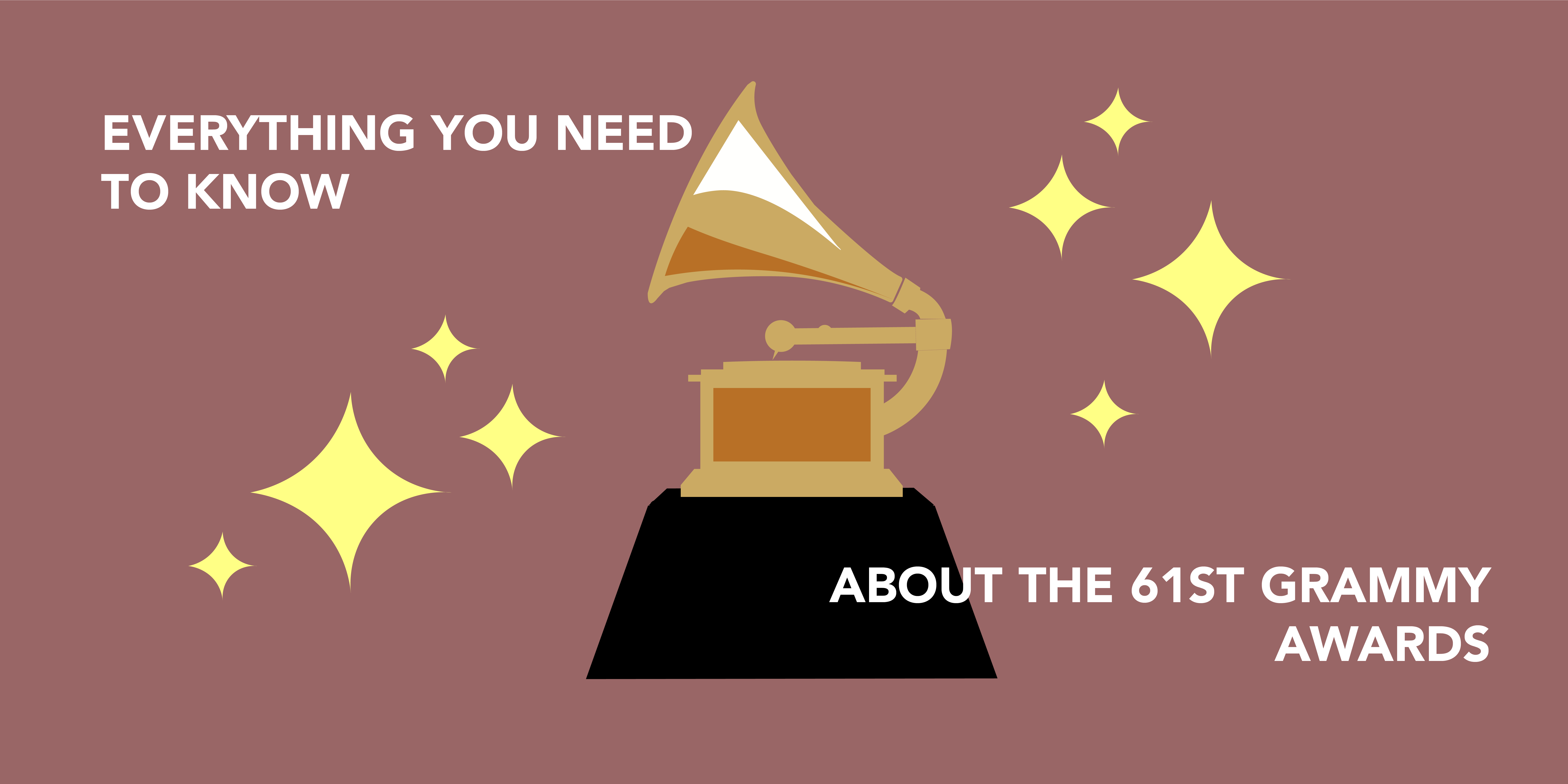 Everything you need to know about the 61st Grammy Awards
