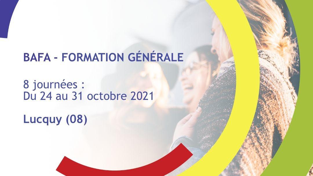 Représentation de la formation : Formation Générale BAFA Octobre 2021 - Lucquy (08)