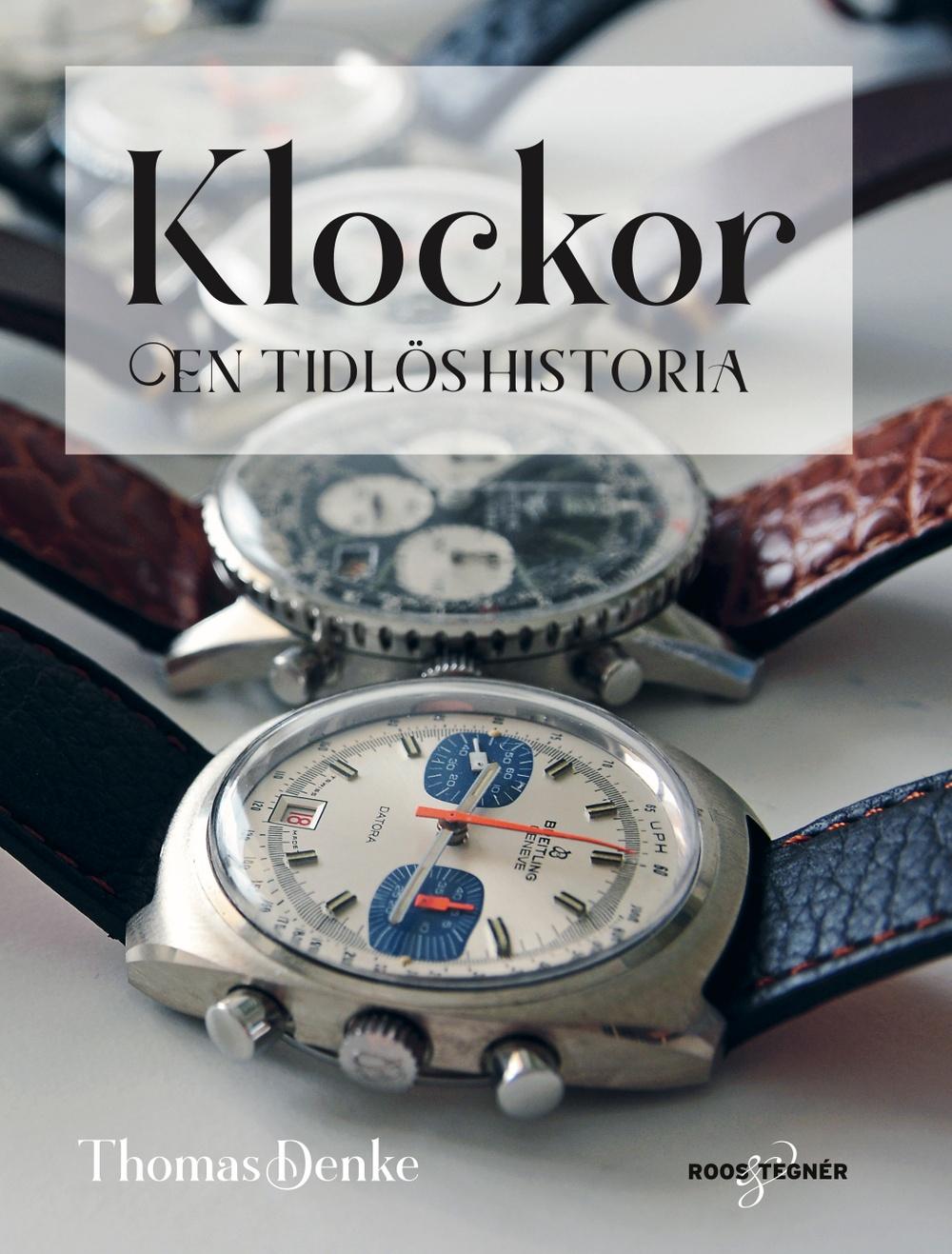 Bokomslag: Klockor – En tidlös historia