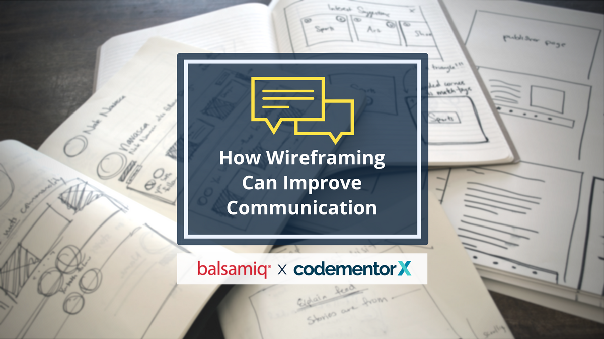 What is Wireframing and How It Can Improve Communication with Freelance Developers