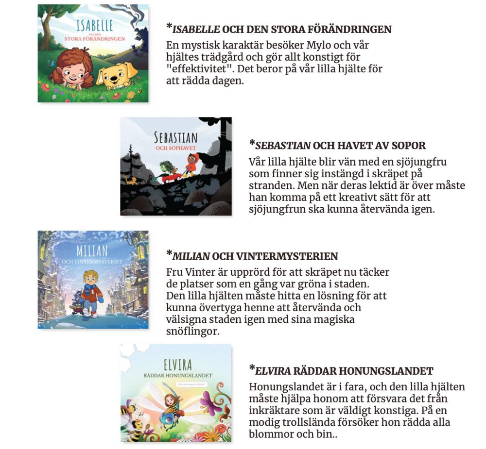 Mylo din berättelse - våra böcker