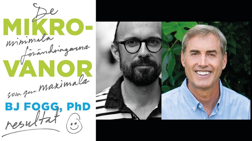 Boken Mikrovanor, dess förläggande redaktör Klas Ekman och författaren B J Fogg