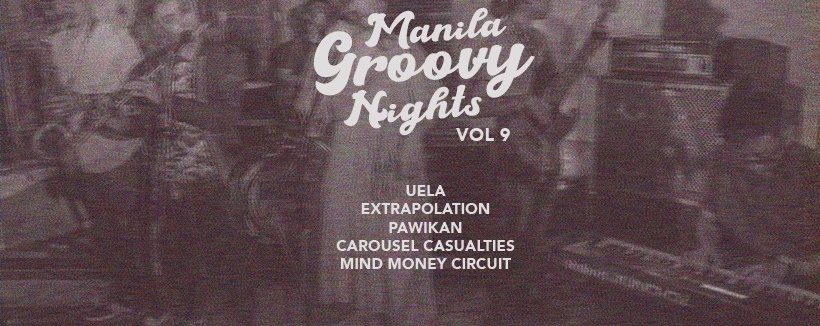Manila Groovy Nights Vol. 9