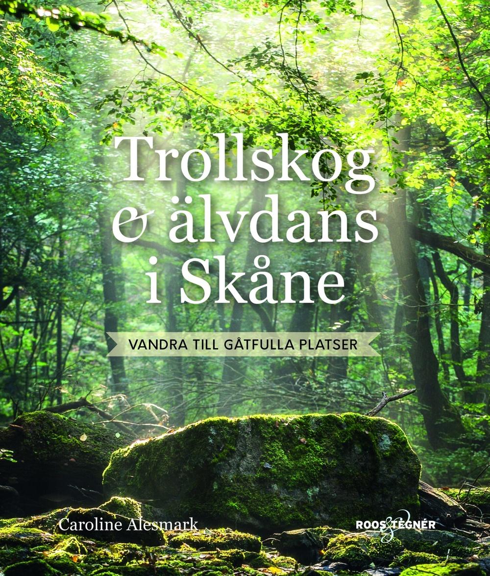 Bokomslag: Trollskog och älvdans i Skåne