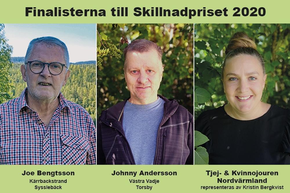 Årets finalister till Skillnadpriset är, från vänster: Joe Bengtsson, Kärrbackstrand. Johnny Andersson, Västra Vadje. Tjej- & Kvinnojouren Nordvärmland, med Kristin Bergkvist i spetsen.