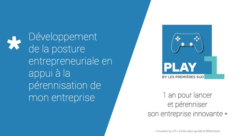 Représentation de la formation : Développer sa posture entrepreneuriale pour accélérer la lancement de sa commercialisation #Play-1ère