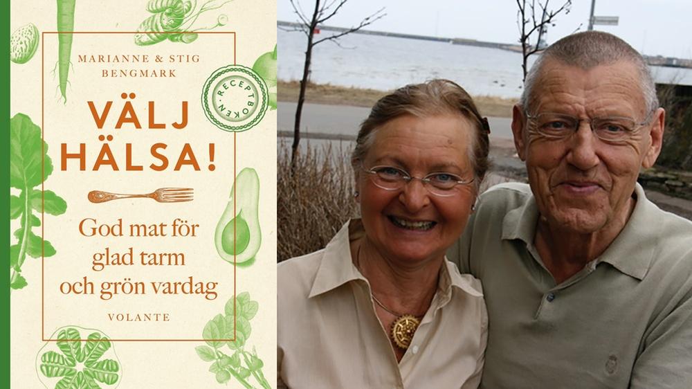 Marianne och Stig Bengmark, paret bakom Välj hälsa - receptboken