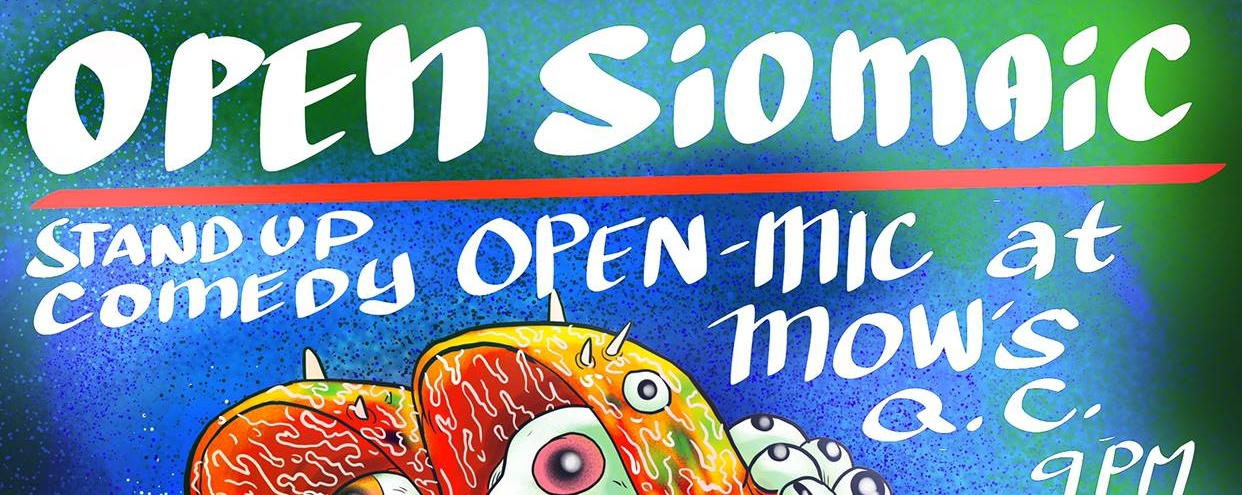 Mow's Open Siomaic!