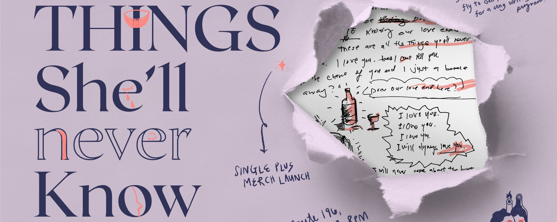 Things She'll Never Know: Single and Merch Launch