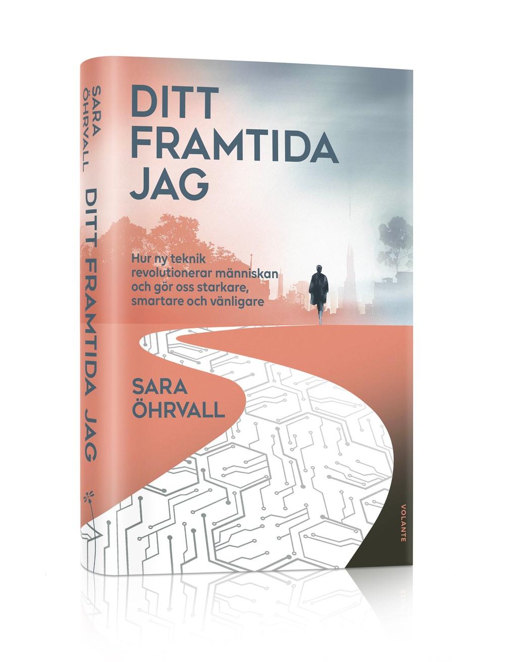 Ditt framtida jag, författare Sara Öhrvall