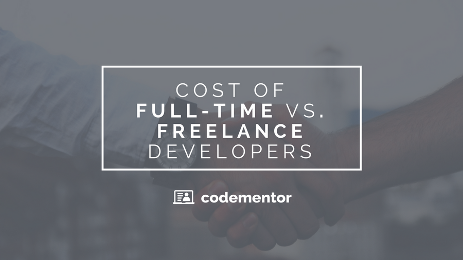 Cost of Hiring Full-Time vs. Freelance Software Developers