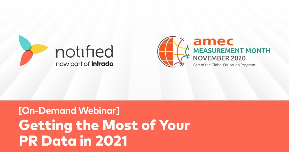 Getting the Most of Your PR Data in 2021: Watch the On-Demand Webinar