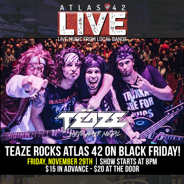 Atlas 42 - Black Friday Bash featuring TEAZE - November 29, 2019, 8pm