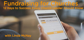 Fundraising for Churches: 12 Keys to Success Every Church Leader Should Know