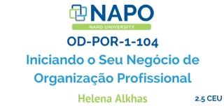 OD-POR 1-104 Português: Iniciando o Seu Negócio de Organização Profissional