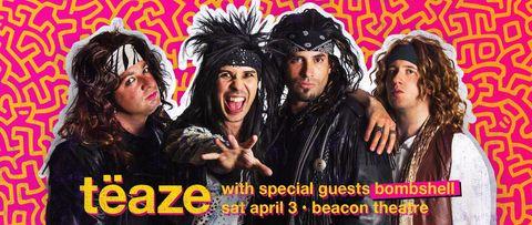 BT - TEAZE - April 3, 2021, doors 6pm