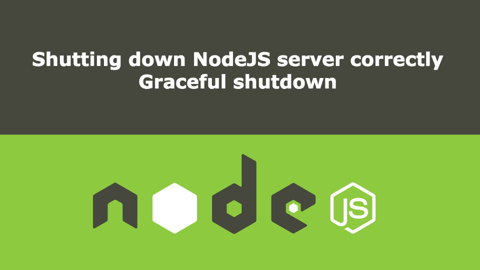 /graceful-shutdown-in-nodejs-2f8f59d1c357 feature image