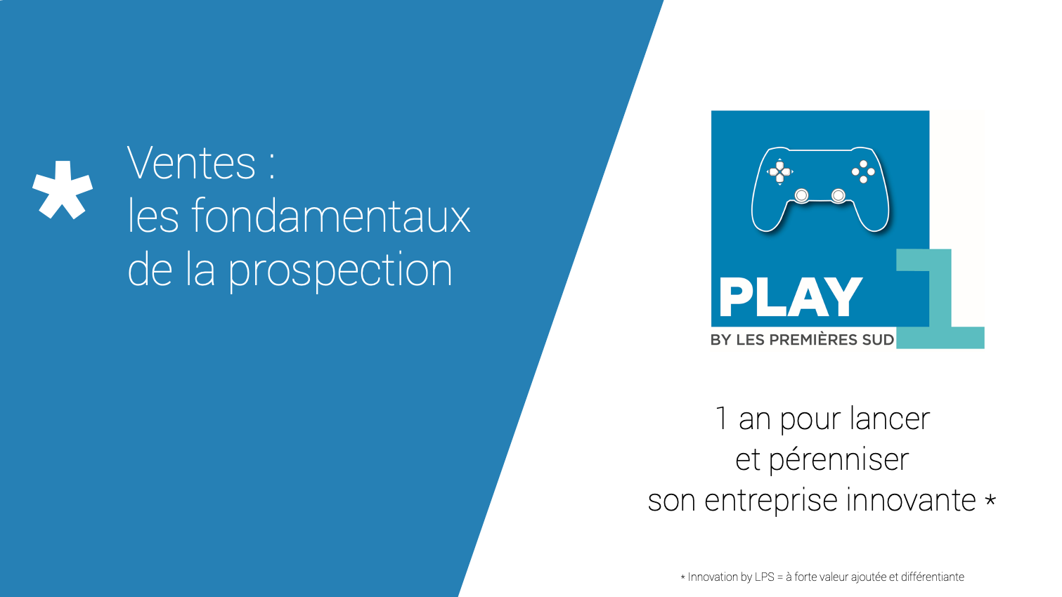 Représentation de la formation : Vendre : Trouver ses premiers clients #Play1ère