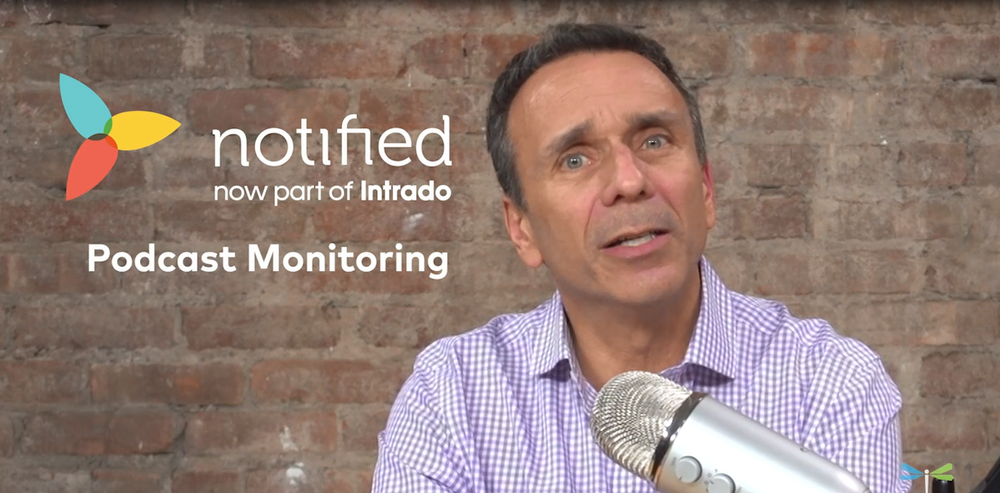 Intrado Digital Media President, Ben Chodor, introduces the new podcast monitoring and reporting feature in Notified.