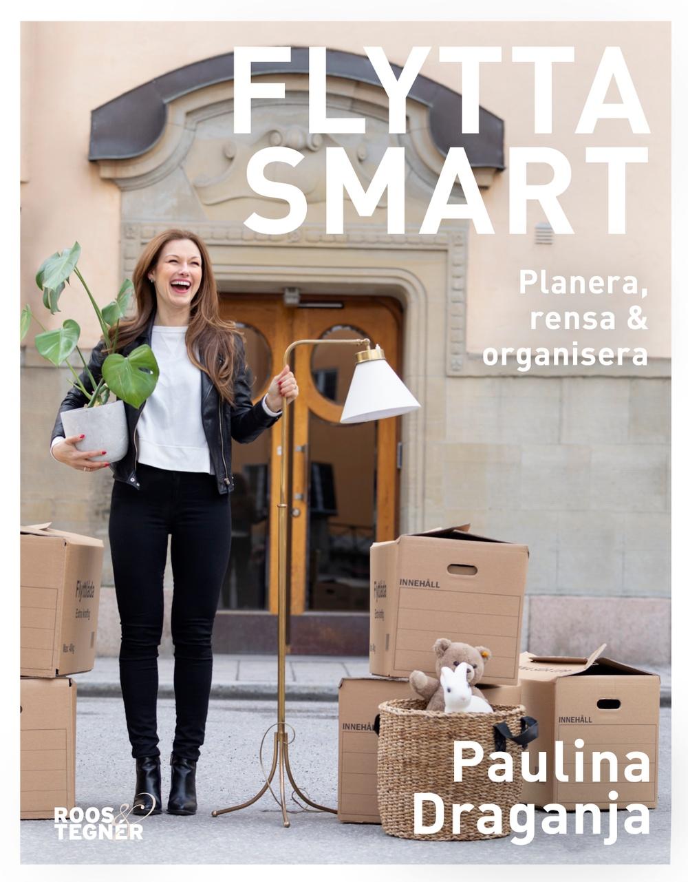Bokomslag: Flytta smart - Planera, rensa & organisera